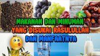 10 Menu Makanan dan Minuman Yang Paling Banyak Dikonsumsi Nabi Muhammad